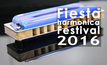 Fiesta Harmonica Festival  2016