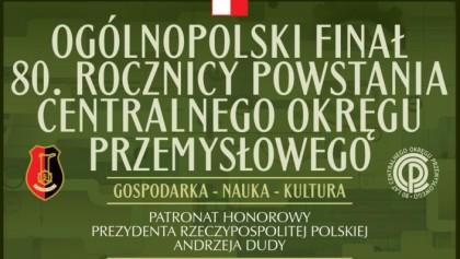 Ogólnopolski Finał Obchodów 80. Rocznicy Powstania COP