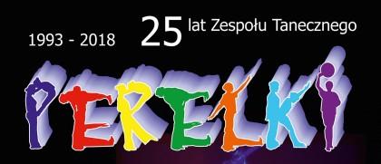25 lat Zespołu Tanecznego PEREŁKI