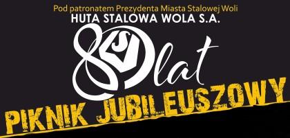 80 lat Huty Stalowa Wola S.A.