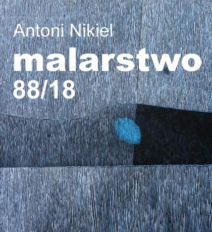 Antoni Nikiel malarstwo 88/18