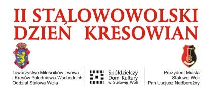 II Stalowowolski Dzień Kresowian
