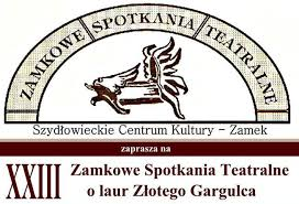XXIII Szydłowieckie Spotkania Teatralne – Zamek