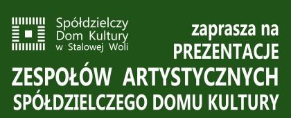 Prezentacje Zespołów Artystycznych SDK