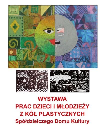 Wystawa prac dzieci i młodzieży z kół plastycznych SDK