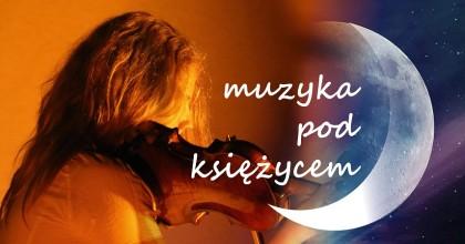 Muzyka pod księżycem