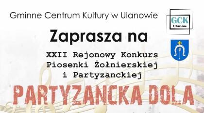 XXII Rejonowy Konkurs Piosenki Żołnierskiej i Partyzanckiej