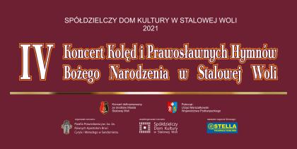 IV Koncert Kolęd i Prawosławnych Hymnów Bożego Narodzenia w Stalowej Woli