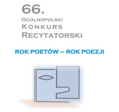 66. Ogólnopolski Konkurs Recytatorski