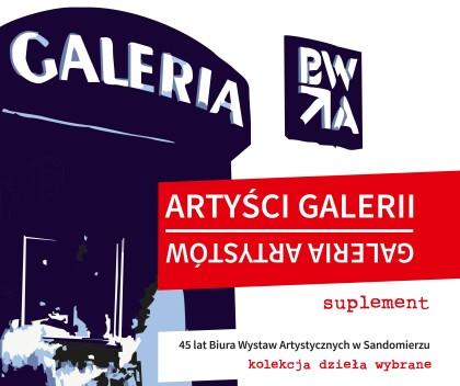"""Artyści Galerii – Galeria Artystów – suplement"""