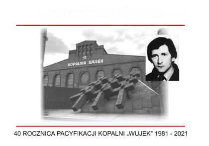 """40 rocznica pacyfikacji Kopalni """"Wujek"""""""